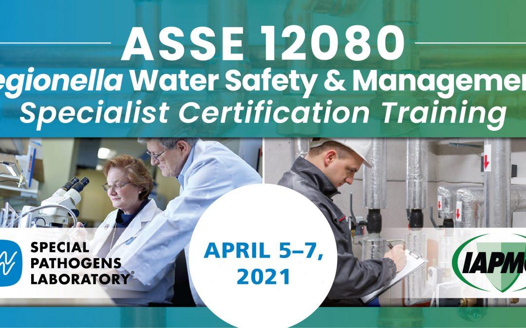 Register for Next IAPMO/SPL ASSE 12080 Certification Training, June 7-9, 2021